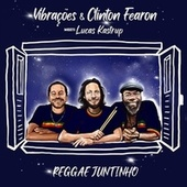 Reggae Juntinho by Clinton Fearon