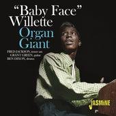 Organ Giant van Baby Face Willette