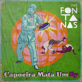 Capoeira Mata Um by The Fontanas