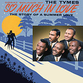So Much In Love de The Tymes