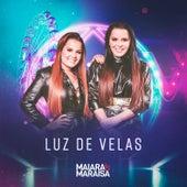 Luz de Velas by Maiara & Maraisa