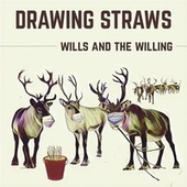 Drawing Straws de Wills & The Willing