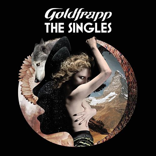 The Singles by Goldfrapp