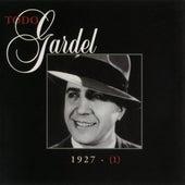 La Historia Completa De Carlos Gardel - Volumen 1 by Carlos Gardel