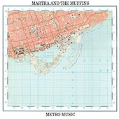 Metro Music by Martha & The Muffins