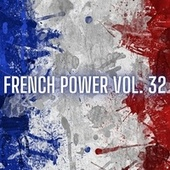 French Power Vol. 32 by Various Artists