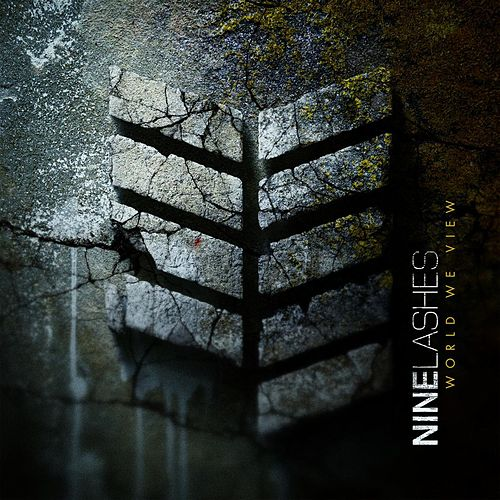 World We View by Nine Lashes