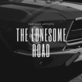 The Lonesome Road von Various Artists