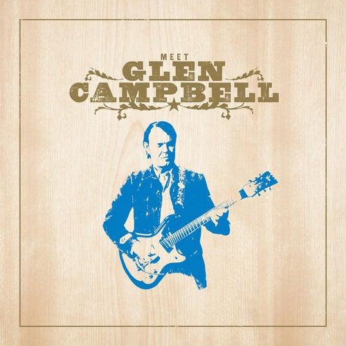Meet Glen Campbell (Bonus Track Version) by Glen Campbell