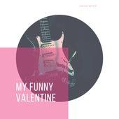 My Funny Valentine von Various Artists