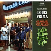 Lake Tahoe Prima Style by Louis Prima