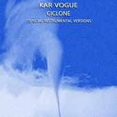 Ciclone (Special Instrumental Versions) von Kar Vogue