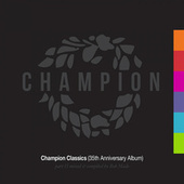 Champion Classics (35th Anniversary Album) - Part 2 mixed & compiled by Rob Made de Rob Made