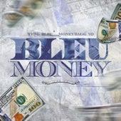 Bleu Money von Yung Bleu