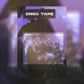 DREC TAPE, VOL. 1: ISOLATION IS MADNESS (FROM DREC WITH LOVE) by Various Artists