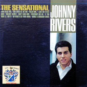 The Sensational Johnny Rivers by Johnny Rivers