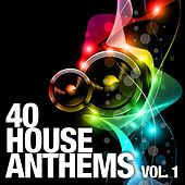 40 House Anthems, Vol. 1 von Various Artists