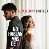 No Hablan Más De Ti de Julia Medina