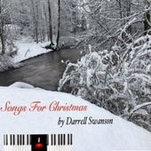 Songs for Christmas von Darrell Swanson