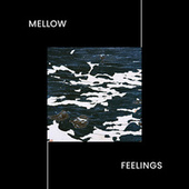 Mellow Feelings – Smooth Background Jazz Sounds, Groove Jazz von Relaxing Instrumental Music