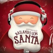 Bailando Con Santa (Volume 1) van Santafied
