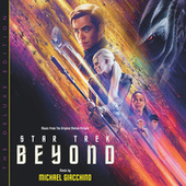 Star Trek Beyond (Music From The Original Motion Picture / Deluxe Edition) by Michael Giacchino