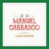Llegó Navidad de Manuel Carrasco