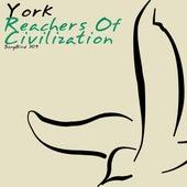 Reachers of Civilization by York