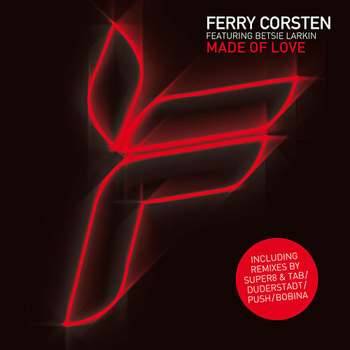 Made of Love by Ferry Corsten