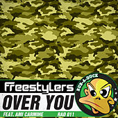 Over You by Freestylers