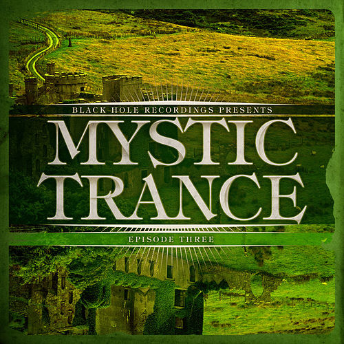 Mystic Trance Episode 3 by Various Artists