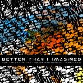 Better Than I Imagined (KAYTRANADA Remix) by Robert Glasper