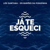 Já Te Esqueci (Léo Santana Ao Vivo / 2020) de Léo Santana