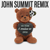 i miss u (John Summit Remix) by Jax Jones