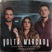 Volta Marcada von Juan Marcus & Vinícius