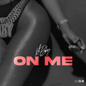 On Me by Lil Baby