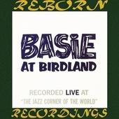 Basie At Birdland, The Complete Recordings (HD Remastered) by Count Basie