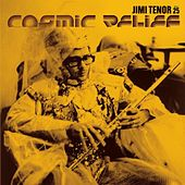 Cosmic Relief by Jimi Tenor