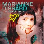 Le temps de l'amour by Marianne Dissard