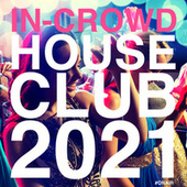 In Crowd House Club 2021 de Various Artists