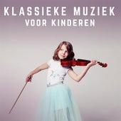 Klassieke muziek voor kinderen by Various Artists