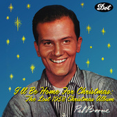 I'll Be Home For Christmas: The Lost 1958 Christmas Album by Pat Boone