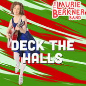 Deck The Halls by The Laurie Berkner Band