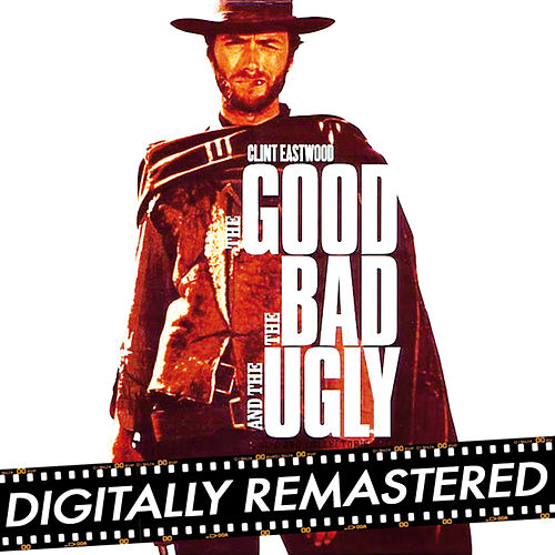 The good, the bad and the ugly by Ennio Morricone