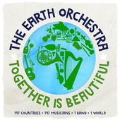 Together Is Beautiful de The Earth Orchestra