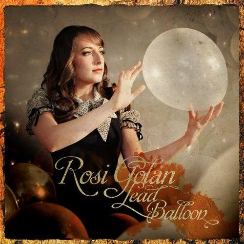 Lead Balloon by Rosi Golan