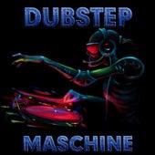 Dubstep Maschine by Dubstep