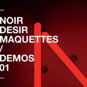 Demos - Vol 1 by Noir Désir