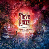 Traces (Alternate Versions & Sketches) von Steve Perry