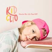 Heute Bin Ich Faul EP von Kid Clio
